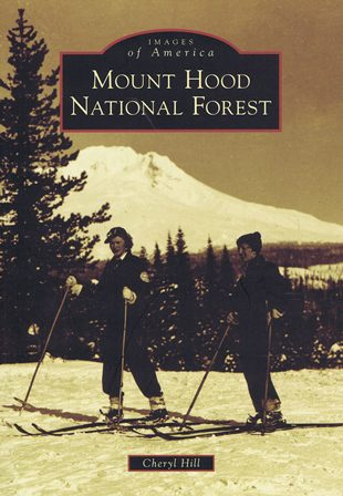 images of america mt hood national forest