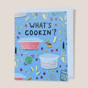 Greeting Card  - What's Cookin'?