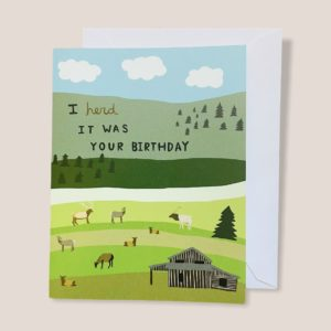 Greeting Card  - I herd it was your birthday