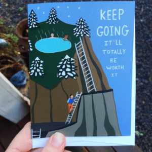 Greeting Card  - Keep going