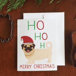 Holiday Greeting Card  - Ho Ho Ho Pug