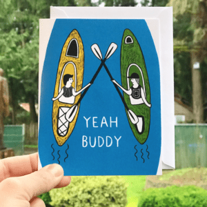 Greeting Card - Yeah Buddy