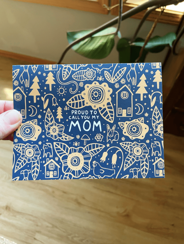 Greeting Card - Proud To Call You My Mom