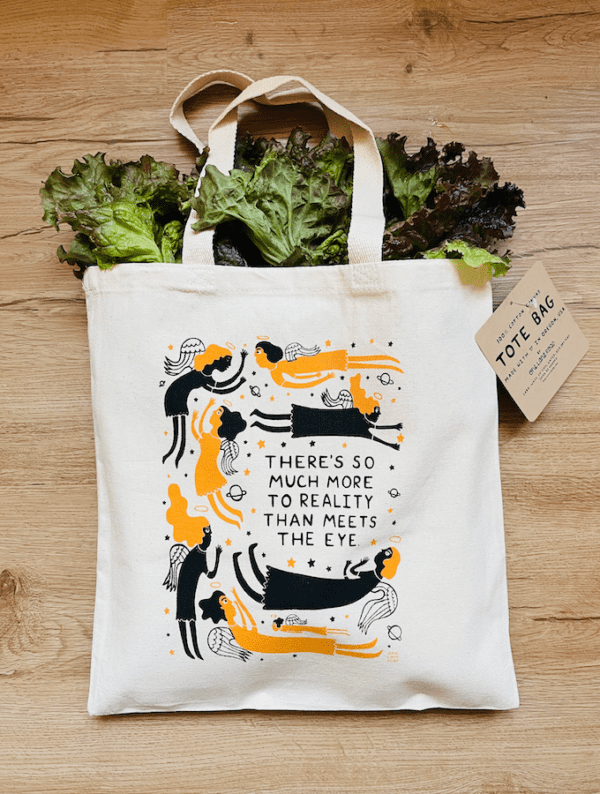 There's So Much More To Reality Than Meets The Eye - Tote Bag