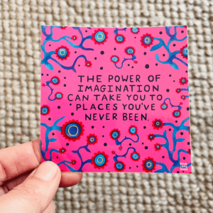 The Power of Imagination - Sticker