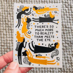 There's So Much More To Reality - Holographic Sparkle Sticker