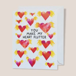 Greeting Card - You Make My Heart Flutter